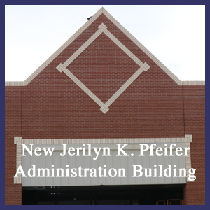 Jerilyn K. Pfeifer Administration Building