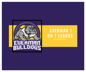 Everman 7 on 7 League