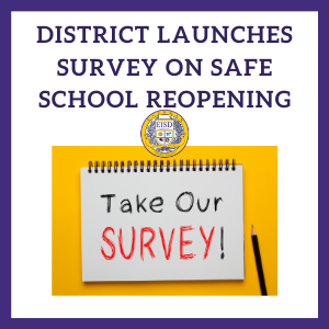 District Launches Survey on Safe School Reopening