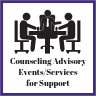 Counseling Advisory Events/Services for Support